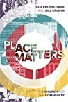 Place Matters: The Church for the Community