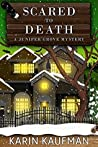 Scared to Death (Juniper Grove #5)