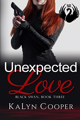 Unexpected Love (Lady Eagle by KaLyn Cooper