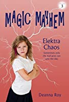 Elektra Chaos (Magic Mayhem Book 3)