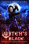 Witch's Blade (The Bone Coven Chronicles #3)