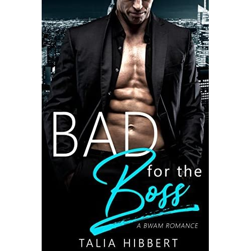 Bad for the Boss (Just for Him, #1) by Talia Hibbert