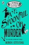 A Spoonful of Murder (Murder Most Unladylike, #6)