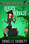 Lucky Witch (Beechwood Harbor Magic Mystery, #5)