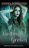 Tasting Gretel (Fairy Tale Heat, #7)