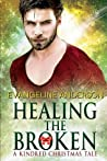 Healing The Broken; A Kindred Christmas Tale (Brides Of The Kindred, #20.3; Kindred Tales, #5)