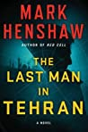 The Last Man in Tehran (Kyra Stryker & Jonathan Burke, #4)