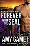 Forever with the SEAL (H.E.R.O. Force #7.5)