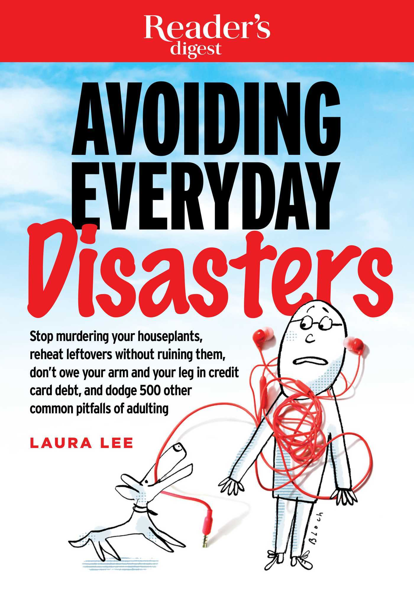 Avoiding Everyday Disasters by Laura Lee