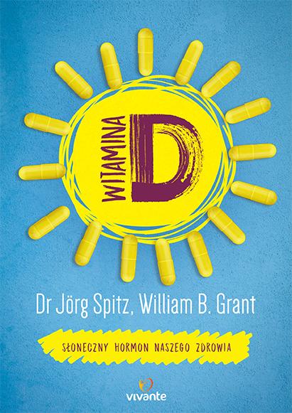 Witamina D. Słoneczny hormon naszego zdrowia