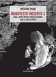 Manifiesto incierto 2: Nadja, André Breton y Walter Benjamin bajo el cielo de París