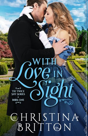 With Love in Sight (Twice Shy, #1)