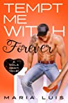 Tempt Me With Forever (NOLA Heart, #4)