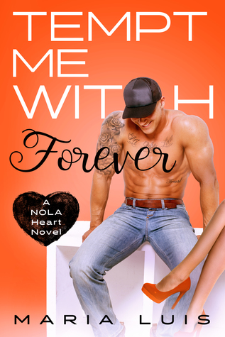 Tempt Me With Forever by Maria Luis