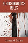 Slaughterhouse Rules: One Man's Success in Navigating Life, Hollywood, and The Corporate World