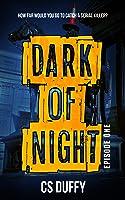 Dark of Night (Glasgow Kiss, #1)