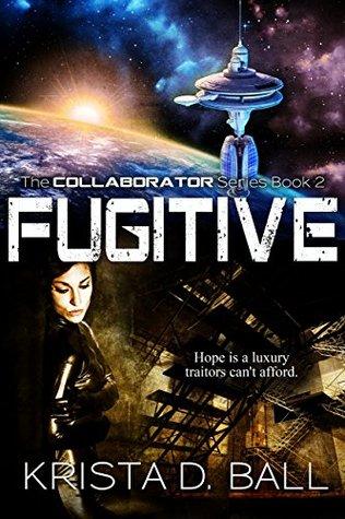 Fugitive by Krista D. Ball
