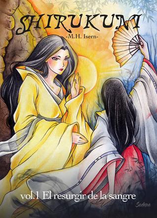 Shirukuni: vol.1 El resurgir de la sangre