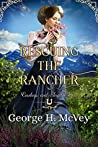 Rescuing the Rancher (Cowboys and Angels, #3)