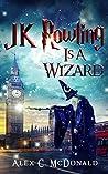 JK Rowling Is A Wizard