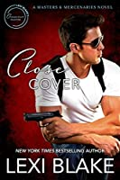 Close Cover (Masters and Mercenaries, #16)