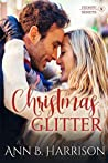 Christmas Glitter (Moore Sisters of Montana, #1)