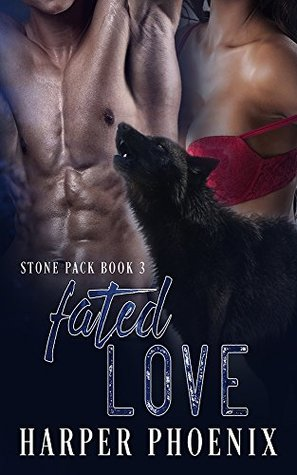 Fated Love (Stone Pack #3)