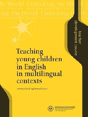 Teaching Young Children in English in Multilingual Contexts