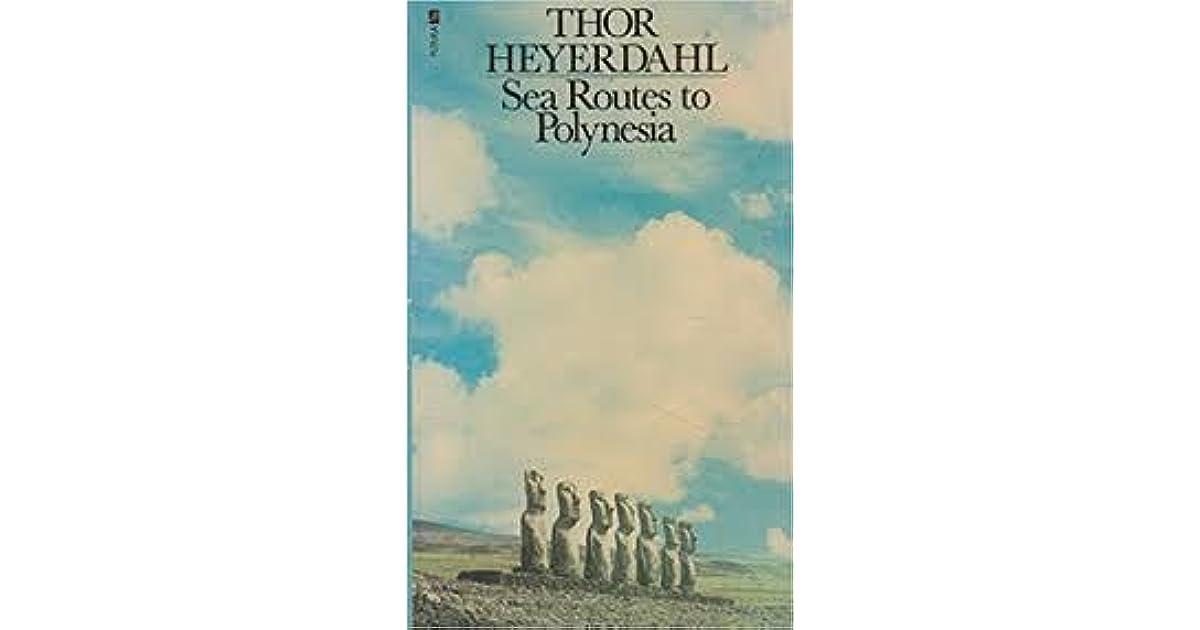 Znalezione obrazy dla zapytania Thor Heyerdahl Sea Routes to Polynesia allegro