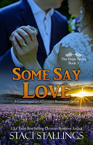 Some Say Love (Hope #3)
