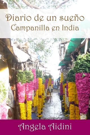 Diario de un sueño. Campanilla en India