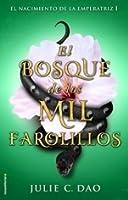 El Bosque de los Mil Farolillos (El Ascenso de la Emperatriz, #1)