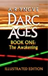 The Awakening (Darc Ages, #1)