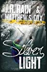 Silver Light (Alexis Silver, #1) ebook download free