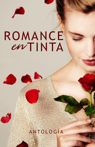 Romance en tinta: Antología