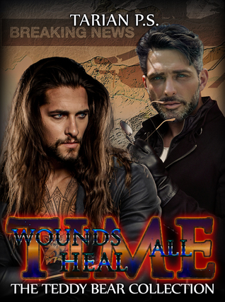 Time: Wounds All Heal (The Teddy Bear Collection #4)