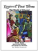 Empire of the Petal Throne: The World of Tékumel