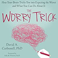 The Worry Trick