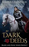 By Dark Deeds (Blade and Rose, #2)