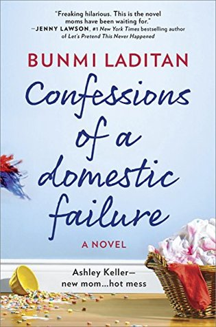 Confessions of a Domestic Failure by Bunmi Laditan