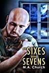 At Sixes and Sevens by M.A. Church