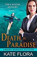 Death in Paradise (The Thea Kozak Mystery Series)
