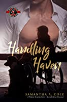 Handling Haven (Special Forces: Operation Alpha Kindle Worlds; Deimos Book 1)