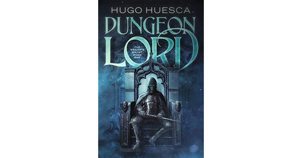 Dungeon lord the wraiths haunt 1 by hugo huesca fandeluxe Images