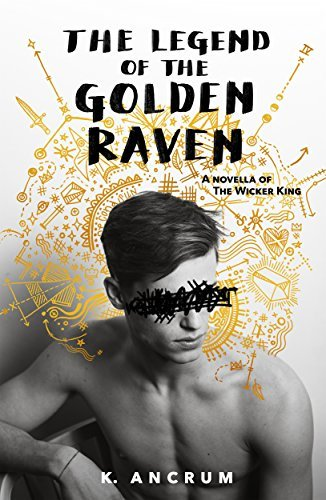The Legend of the Golden Raven