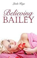 Believing Bailey (Granton University #3)