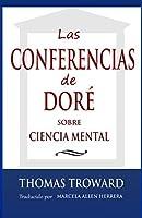 Las Conferencias Dore: sobre Ciencia Mental