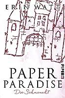 Paper Paradise: Die Sehnsucht