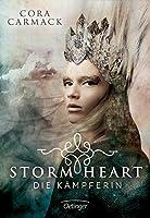Die Kämpferin (Stormheart, #2)