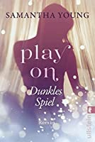 Play On - Dunkles Spiel (Play On, #1)